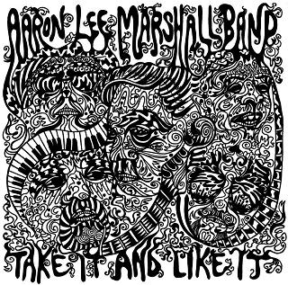 Aaron Lee Marshall Take It And Like It Local