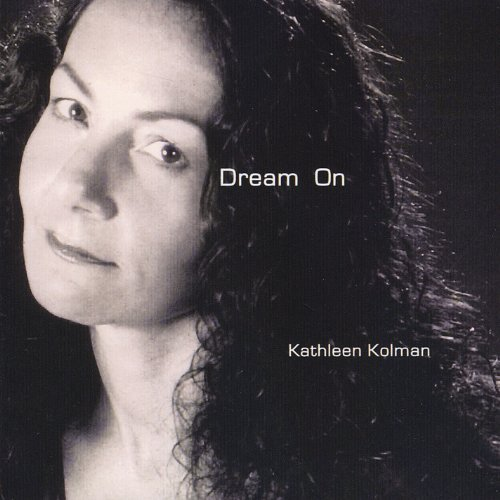Kathleen Kolman Dream On