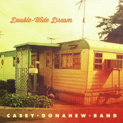 Casey Band Donahew Double Wide Dream Digipak