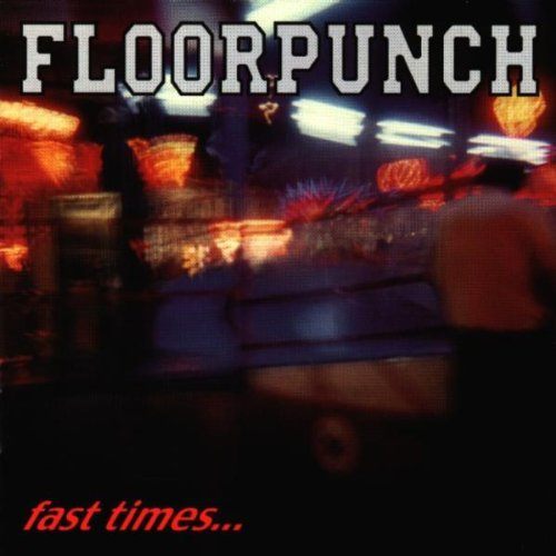 Floorpunch Fast Times At Jersey Shore