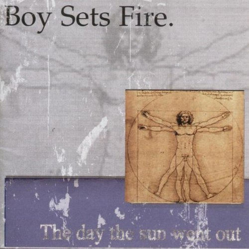 Boy Sets Fire Day The Sun Went Out