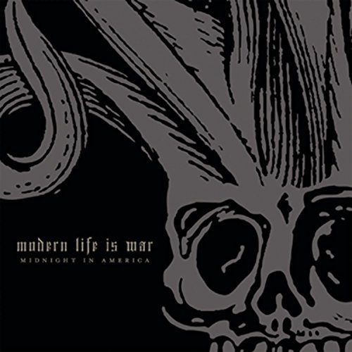 Modern Life Is War Midnight In America