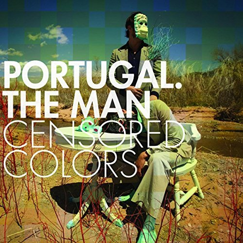 Portugal The Man Censored Colors