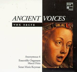 Ancient Voices Vox Sacra