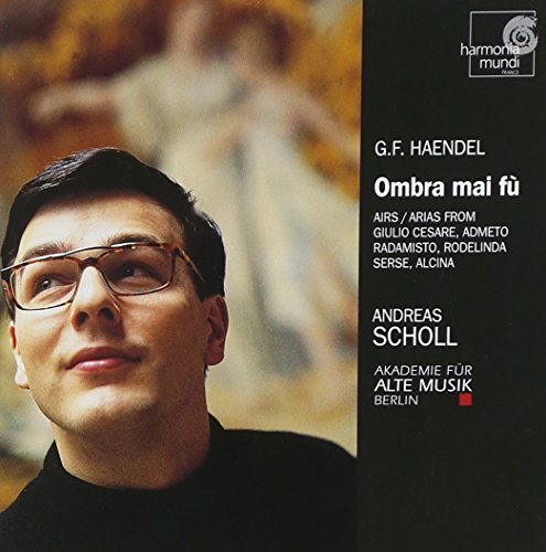George Frideric Handel Ombra Mai Fu Airs Overtures & Scholl*andreas (ct) Akademie Fur Alte Musik Berlin