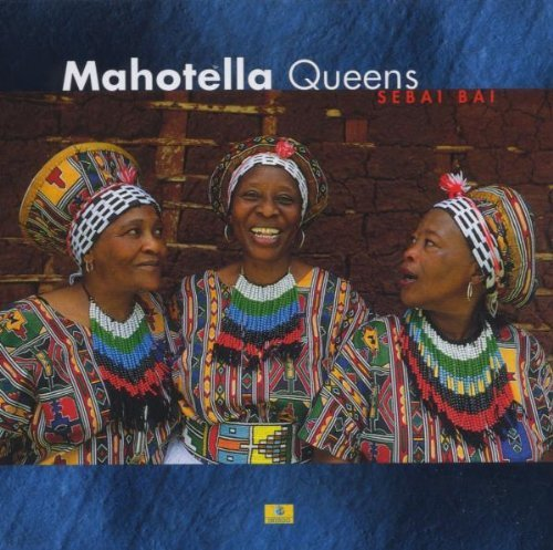 Mahotella Queens Sebai Bai