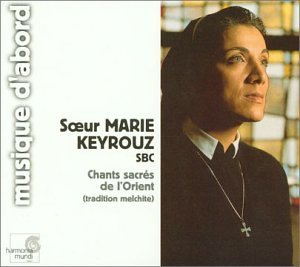Marie Keyrouz Sacred Chants Of The Orient Me Kayrouz (voc) Paix Ens
