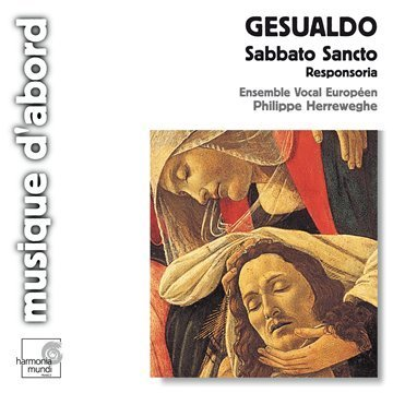 C. Gesualdo Sabbato Sancto Motets Ens Vocal Europeen