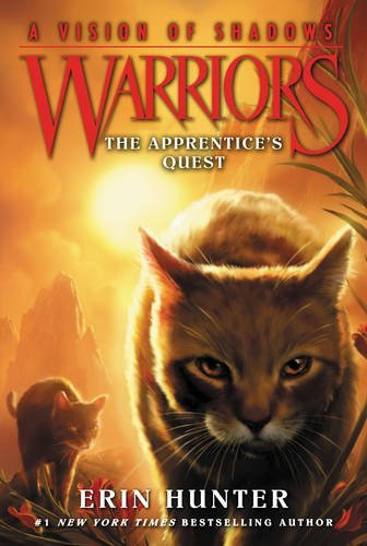 Erin Hunter Warriors A Vision Of Shadows #1 The Apprentice's Quest