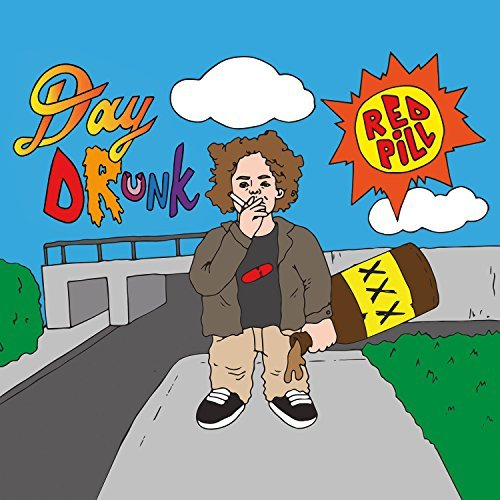 Red Pill Day Drunk (extra Tracks)