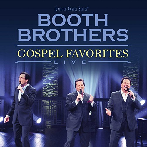 The Booth Brothers Gospel Favorites Live
