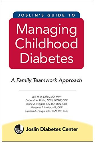 Joslin Diabetes Center Joslin's Guide To Managing Childhood Diabetes