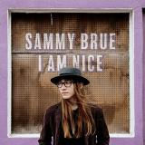 Sammy Brue I Am Nice Includes Download Card