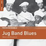 Rough Guide To Jug Band Blues Rough Guide To Jug Band Blues