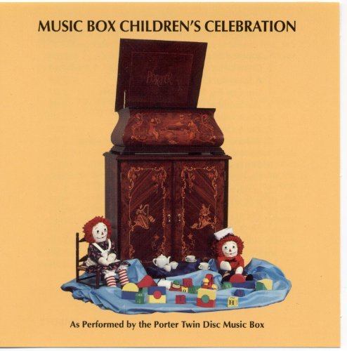 Jack Perron Dwight Porter Porter Twin Disc Music B Porter Music Box Children's Celebration
