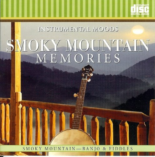 Various Instrumental Moods Smoky Mountain Memories