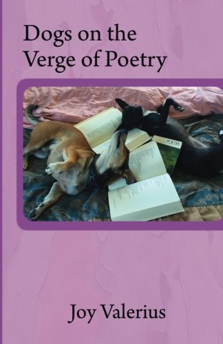 Joy Valerius Dogs On The Verge Of Poetry