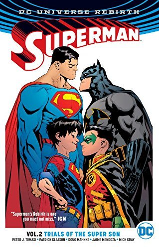 Peter J. Tomasi Superman Vol. 2 Full House (rebirth)