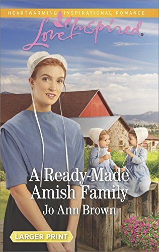 Jo Ann Brown A Ready Made Amish Family Large Print