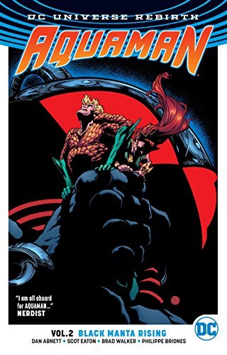 Dan Abnett Aquaman Vol. 2 Black Manta Rising (rebirth)