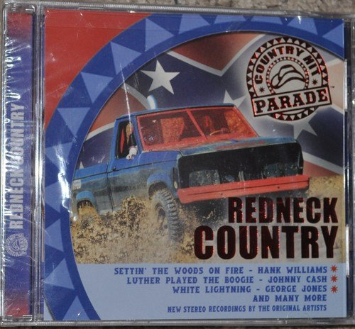 Country Hit Parade Redneck Country
