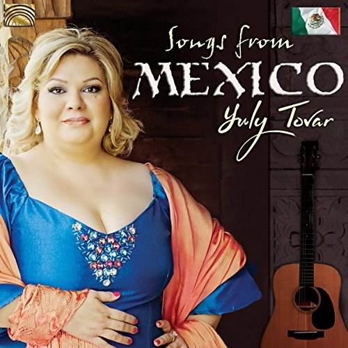 Yuly Tovar Songs From Mexico Import Gbr