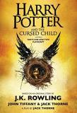 J. K. Rowling Harry Potter And The Cursed Child Parts One And T The Official Playscript Of The Original West End
