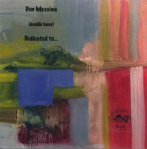 Don Messina Dedicated To