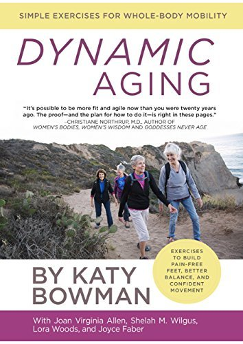 Katy Bowman Dynamic Aging Simple Exercises For Better Whole Body Mobility