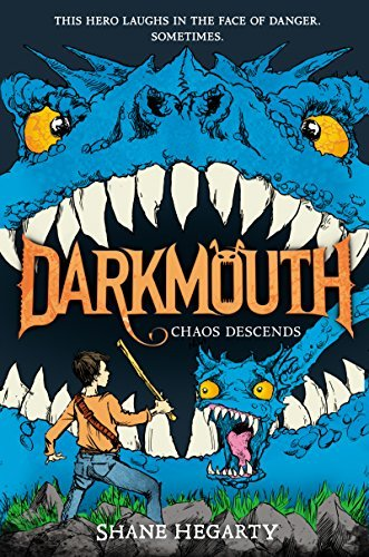 Shane Hegarty Darkmouth #3 Chaos Descends