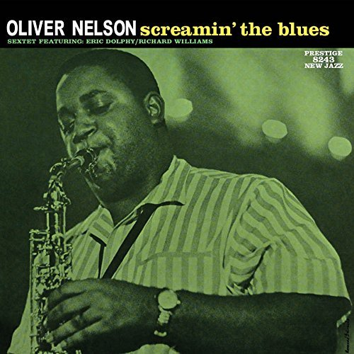 Oliver Nelson Screamin' The Blues 200 Gram