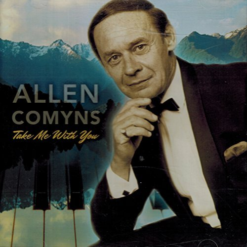 Allen Comyns Take Me With You