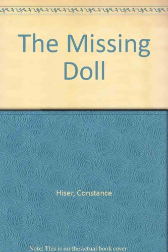 Constance Hiser The Missing Doll