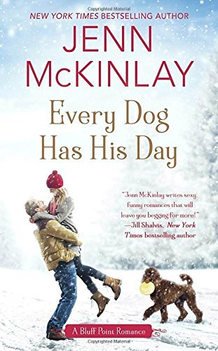 Jenn Mckinlay Every Dog Has His Day