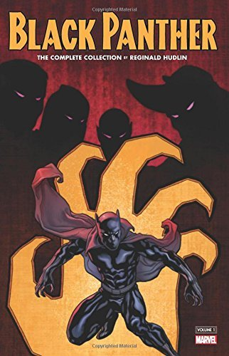 Reginald Hudlin Black Panther By Reginald Hudlin The Complete Collection Vol. 1