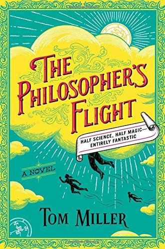 Tom Miller The Philosopher's Flight
