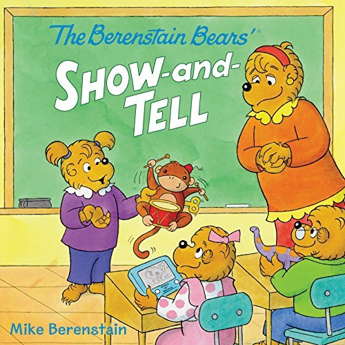 Mike Berenstain The Berenstain Bears' Show And Tell