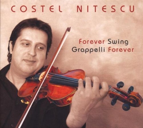 Costel Nitescu Forever Swing Grappelli Foreve