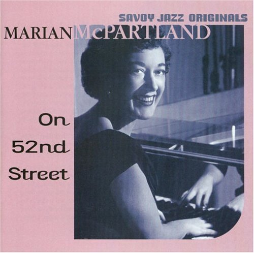 Marian Mcpartland On 52nd Street