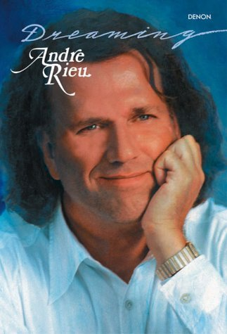Andre Rieu Dreaming