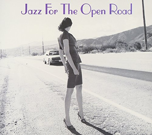 Jazz For The Open Road Jazz For The Open Road 2 CD