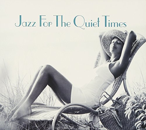 Jazz For The Quiet Times Jazz For The Quiet Times 2 CD