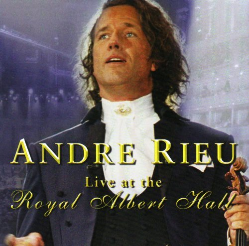 Andre Rieu Live At The Royal Albert Hall Rieu (vn)