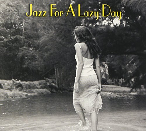 Jazz For A Lazy Day Jazz For A Lazy Day 2 CD