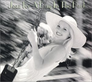 Jazz For A Day In The Park Jazz For A Day In The Park 2 CD