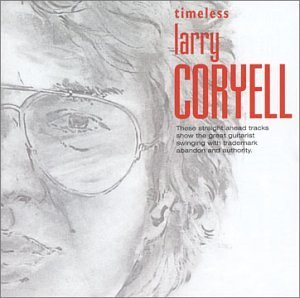 Coryell Larry Timeless Timeless
