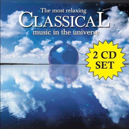 Most Relaxing Classical Music Most Relaxing Classical Music 2 CD