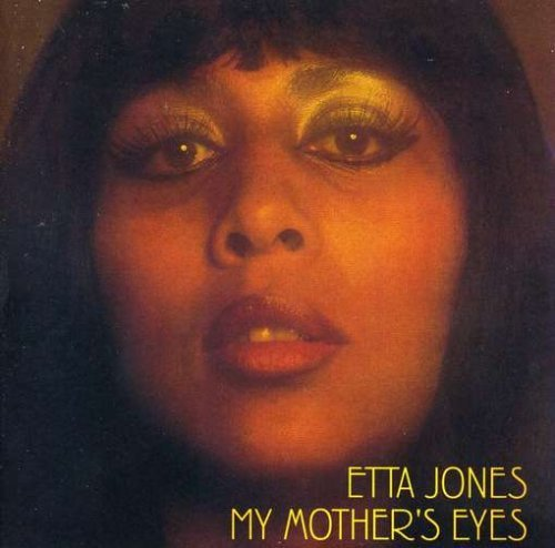 Jones Etta My Mother's Eyes