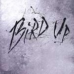 Bird Up Bird Up Incl. Bonus Track