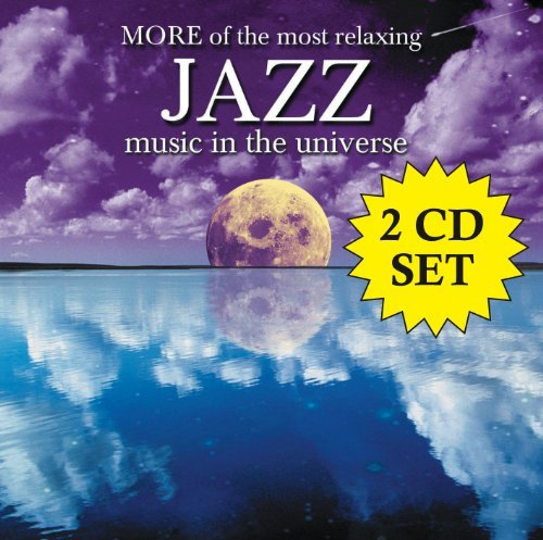 More Of The Most Relaxing Jazz More Of The Most Relaxing Jazz 2 CD